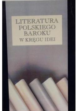 Literatura polskiego baroku w kręgu idei