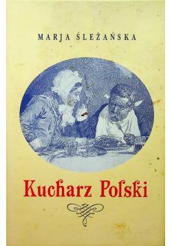 Kucharz Polski reprint z 1932 roku