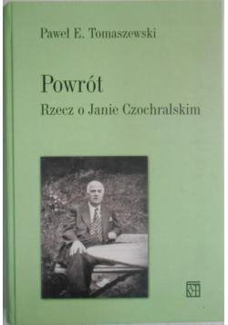 Powrót Rzecz o Janie Czochralskim