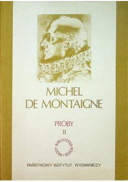 De Montaigne próby II