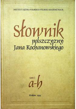 Słownik polszczyzny Jana Kochanowskiego