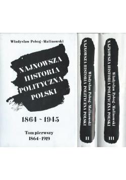 Najnowsza historia polityczna Polski 1864 - 1945 3 tomy