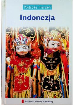 Podróże marzeń Indonezja