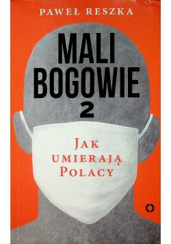 Mali bogowie 2 Jak umierają Polacy
