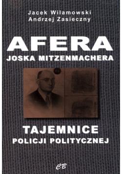 Afera Joska Mitzenmachera Tajemnice policji politycznej