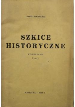 Szkice Historyczne Tom I 1938 r.