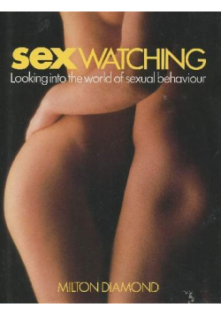 Sexwatching Looking into the world of sexual behaviour