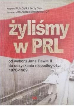 Żyliśmy w PRL