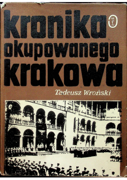Kronika okupowanego Krakowa