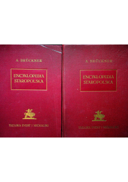 Encyklopedia staropolska 2 tomy 1939 r.