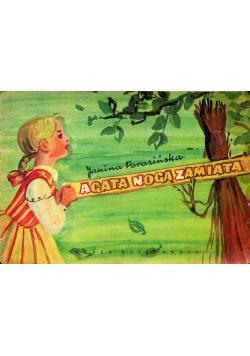 Agata Nogą Zamiata