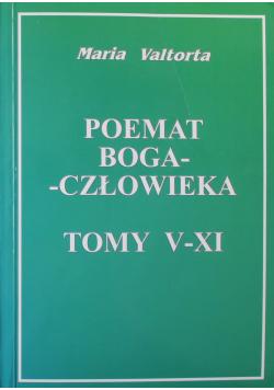 Poemat Boga człowieka Tomy V - XI
