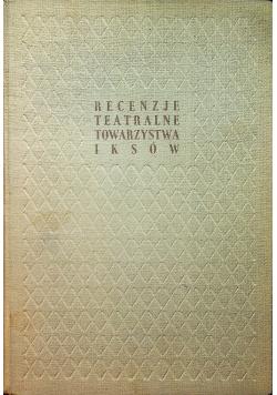 Recenzje teatralne towarzystwa Iksów