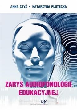 Zarys audiofonologii edukacyjnej