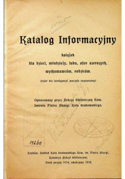 Katalog informacyjny książek dla dzieci młodzieży ludu sfer szerszych wychowawców rodziców 1918r