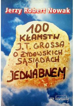 100 kłamstw J T Grossa o żydowskich sąsiadach i Jedwabnem