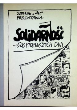 Solidarność 500 pierwszych dni