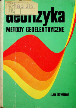 Geofizyka metody geoelektryczne