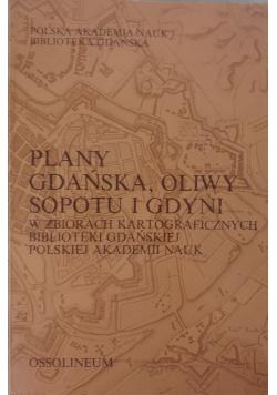 Plany Gdańska Oliwy Sopotu i Gdyni