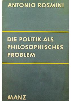 Die politik als phiolsophies porblerm