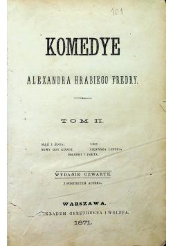 Komedye Alexandra Hrabiego Fredry tom II 1871 r.