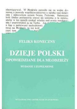 Dzieje Polski opowiedziane dla młodzieży reprint z 1922 r.