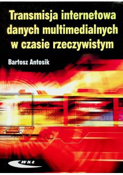 Transmisja internetowa danych multimedialnych