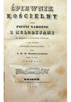 Śpiewnik kościelny czyli pieśni nabożne 1838 r