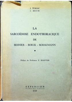 La sarcoideose endothoracique de besnier boeck schaumann