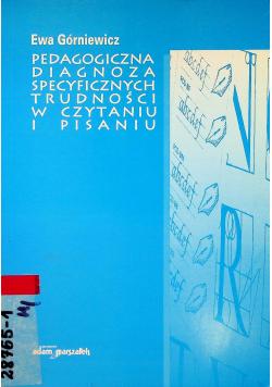 Pedagogiczna diagnoza specyficznych trudności w czytaniu i pisaniu