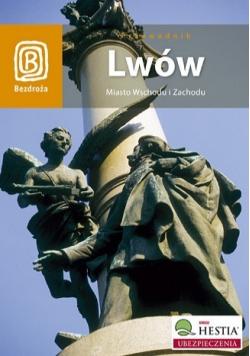 Przewodnik Lwów Miasto Wschodu i Zachodu