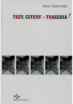Trzy cztery tragedia