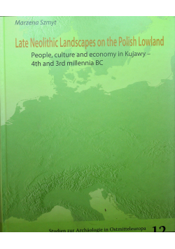 Late neolithic landscapes on the Polish Lowland