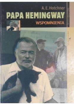 Papa Hemingway Wspomnienia