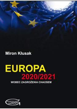 Europa 2020/2021 wobec zagrożenia chaosem