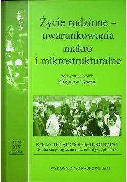 Życie rodzinne uwarunkowania makro i mikrostrukturalne t.14