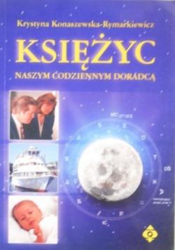 Księżyc naszym codziennym doradcą