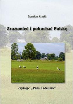 Zrozumieć i pokochać Polskę