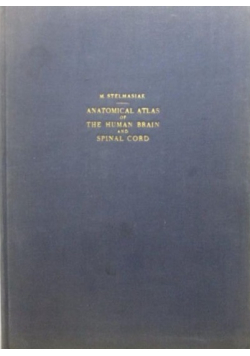 Anatomical Atlas of The Human Brain and Spinal Cord