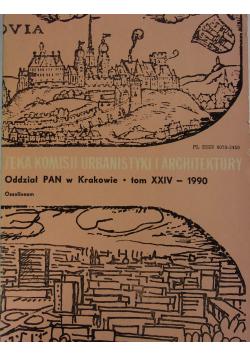 Teka komisji urbanistyki i architektury tom XXIV