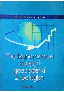 Międzynarodowe związki gospodarki z polityką