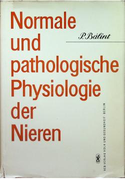 Normale und pathologische physiologie der Nieren