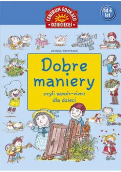 Dobre maniery czyli savoir - vivre  dla dzieci