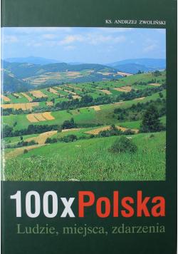 100 x Polska Ludzie miejsca zdarzenia