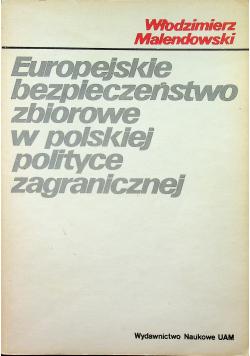 Europejskie bezpieczeństwo zbiorowe w polskiej polityce zagranicznej