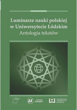 Luminarze nauki polskiej w Uniwersytecie Łódzkim