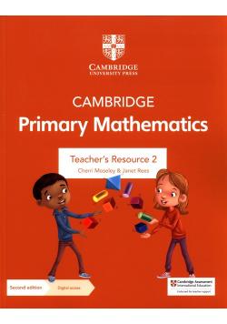 Cambridge Primary Mathematics Teacher's Resource 2 with Digital access