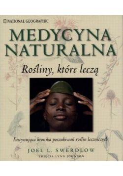 Medycyna naturalna Rośliny które leczą