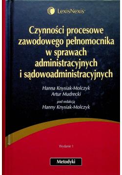 Czynności procesowe zawodowego pełnomocnika w sprawach administracyjnych i sądowoadministracyjnych
