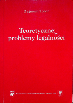 Teoretyczne problemy legalności
